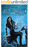 Exiled and Forgotten (Bonnie Glock Mystery Book 3)