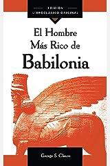 El Hombre Más Rico de Babilonia (Spanish Edition) Paperback