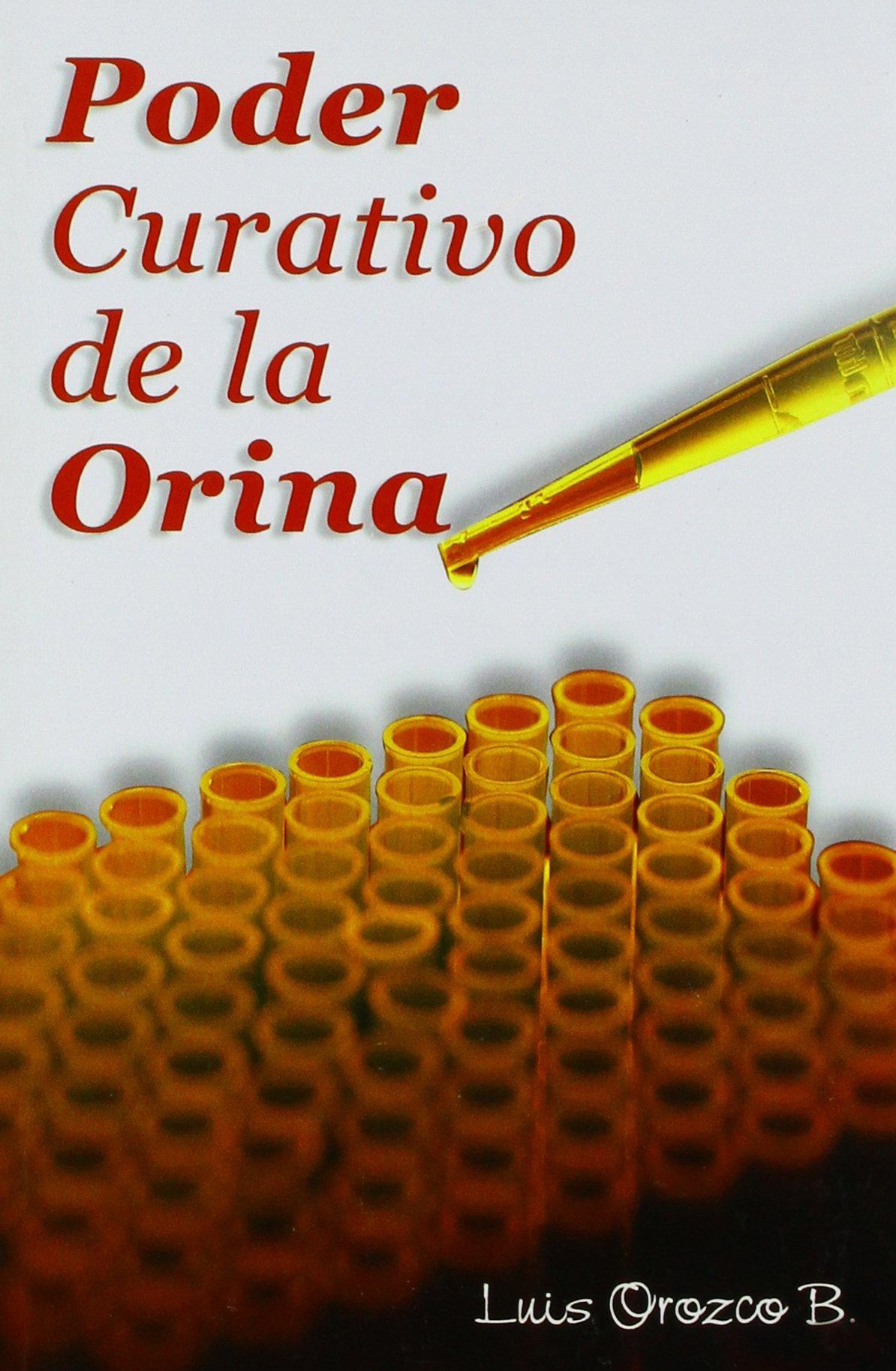 Poder curativo de la orina (Spanish Edition) ebook