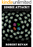 Zombie Attack!!! (Caverns and Creatures)