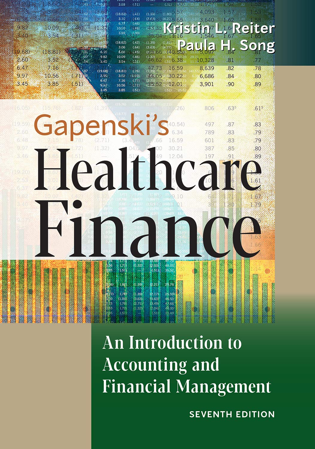 Amazon Com Gapenski S Healthcare Finance An Introduction To Accounting And Financial Management Seventh Edition Ebook Reiter Kristin L Song Paula H Kindle Store