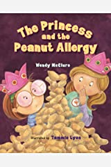 The Princess and the Peanut Allergy Kindle Edition