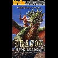 Dragon Mage Academy: Poacher of Dragons