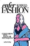 Enfer Fashion: Confessions d'un agent de mannequins