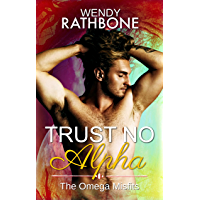 Trust No Alpha (The Omega Misfits Book 1) (English Edition)