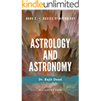 ASTROLOGY AND ASTRONOMY: Basics of Astrology