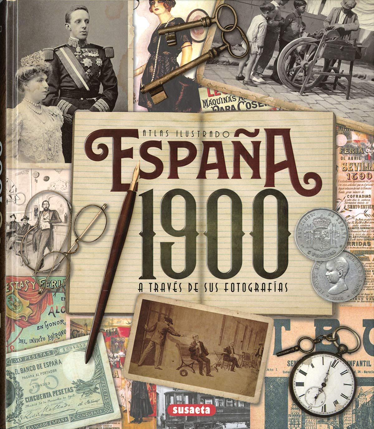 España 1900 a través de sus fotografías Atlas Ilustrado: Amazon.es: Vv.Aa, Vv.Aa: Libros