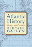 Atlantic History: Concept and Contours