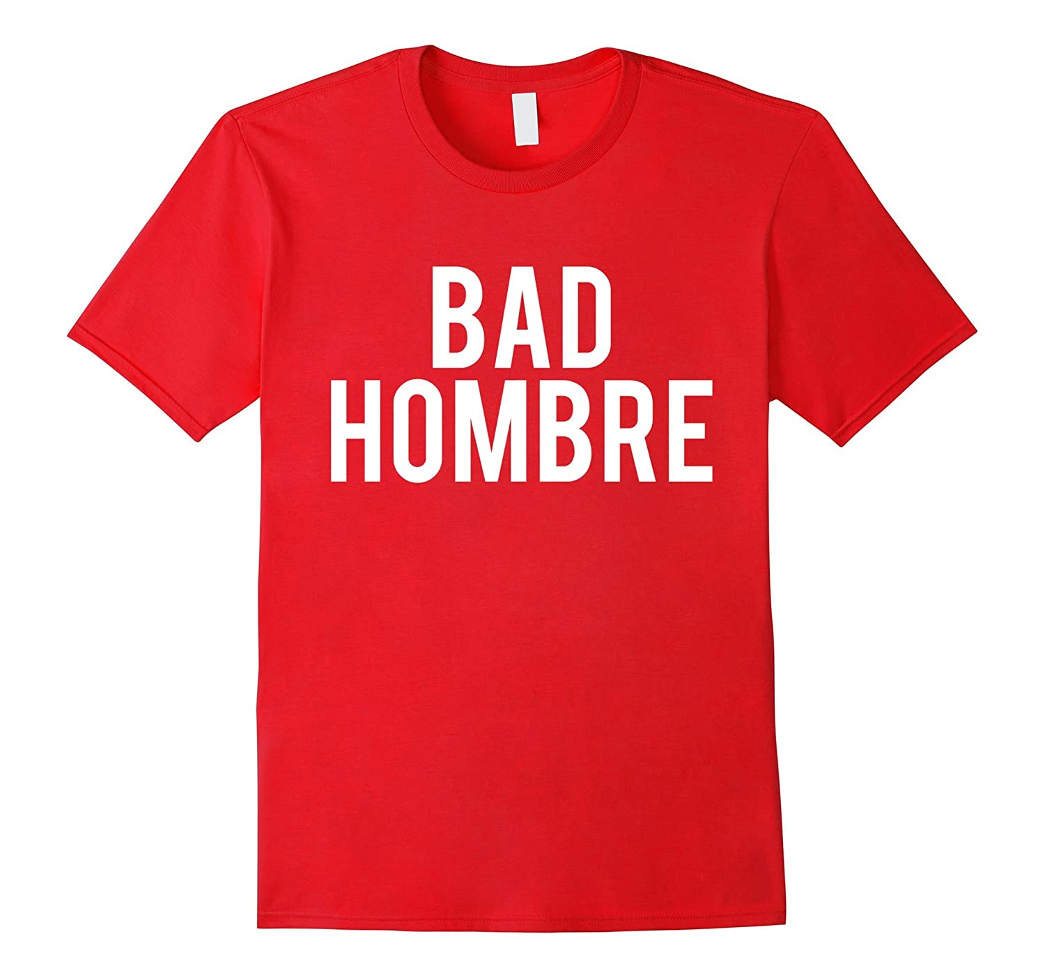 Funny Donald Trump Political Debate Bad Hombre T-shirt