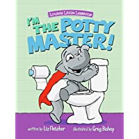 I'm the Potty Master: Easy Potty Training in Just Days