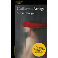 Salvar el fuego (Spanish Edition)