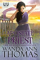 Apostate Priest (The Herod Chronicles Book 4) Kindle Edition
