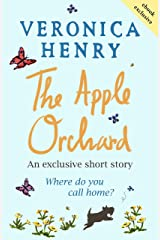 The Apple Orchard: A heart-warming short story to curl up with Kindle Edition