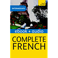 Complete French (Learn French with Teach Yourself): Enhanced eBook: New edition (Teach Yourself Audio eBooks)