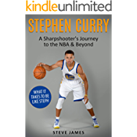 Stephen Curry: A Sharpshooter's Journey to the NBA & Beyond (Stephen Curry) (Basketball Biographies) (English Edition)