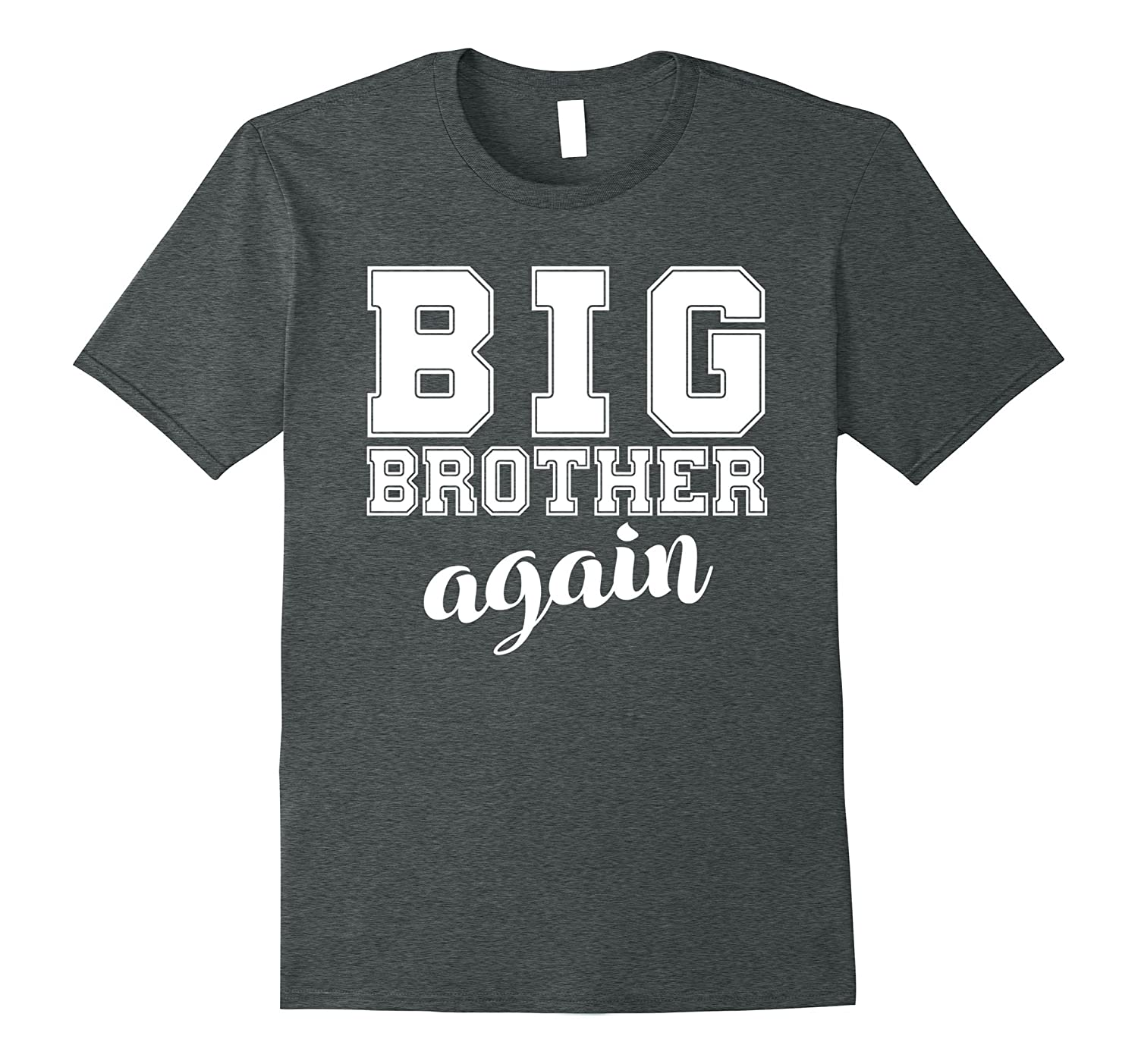 8620b6d0051db Big Brother Again T-Shirt-ah my shirt one gift – Ahmyshirt
