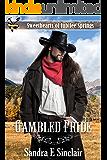 Gambled Pride (Sweethearts of Jubilee Springs Book 12)