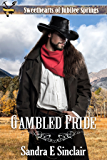 Gambled Pride (Sweethearts of Jubilee Springs Book 12)