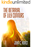 The Betrayal of Lily Connors