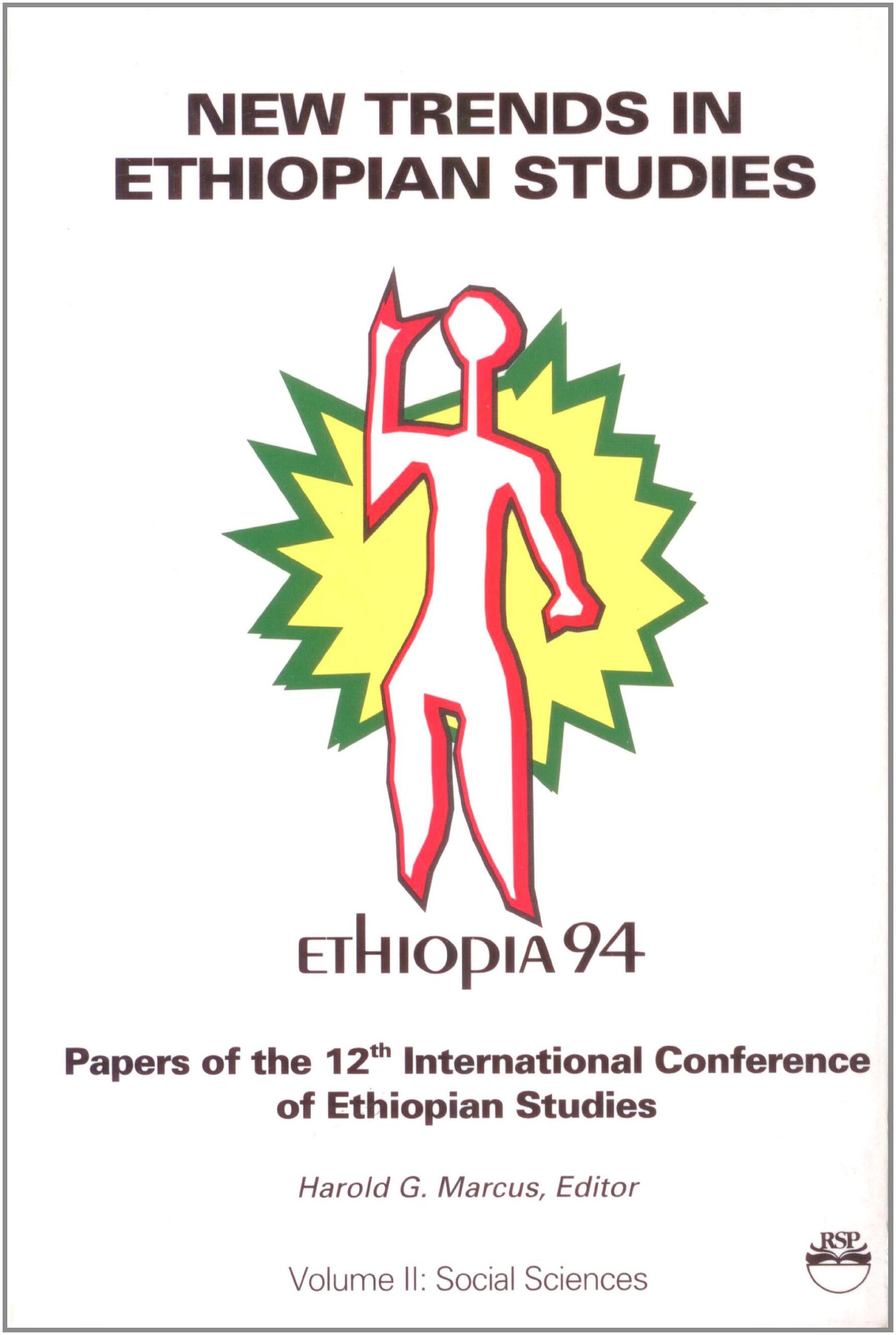 New Trends in Ethiopian Studies: Papers of the 12th International Conference of Ethiopian Studies Michigan State University 5-10 September 1994 : Social Sciences