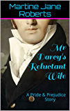 Mr Darcy's Reluctant Wife: A Pride & Prejudice Story