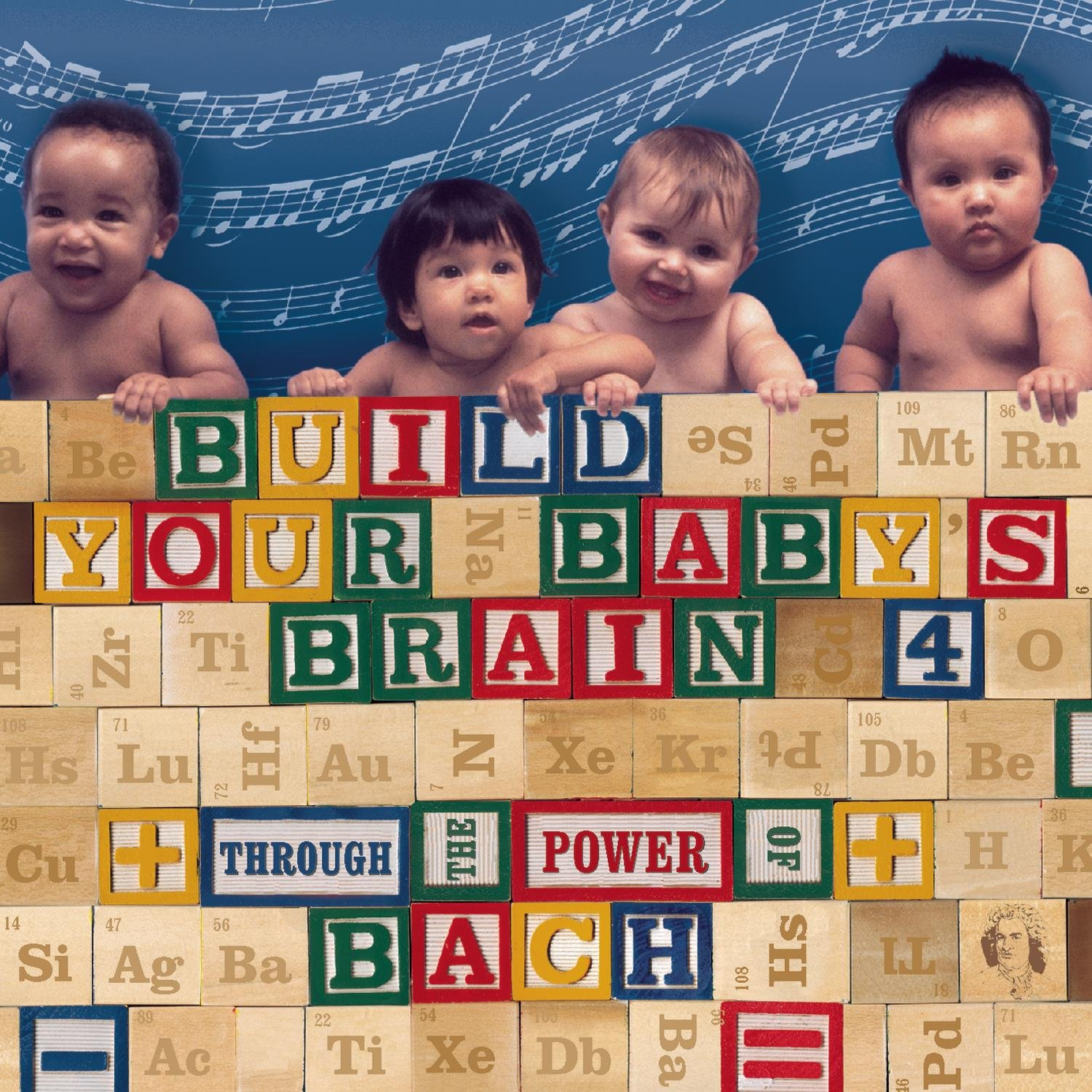 Build Your Baby's Brain Vol. 4 - Through the Power of Bach by Alliance