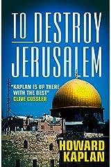 To Destroy Jerusalem (The Jerusalem Spy Series) Kindle Edition