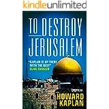 To Destroy Jerusalem (The Jerusalem Spy Series)
