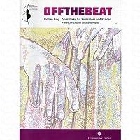 Off the beat - arrangiert für Kontrabass - Klavier [Noten/Sheetmusic] Komponist : King Florian