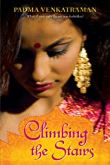 Climbing the Stairs Paperback