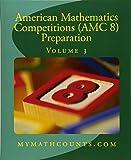 American Mathematics Competitions Amc 8 Preparation