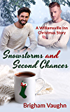 Snowstorms and Second Chances: A Williamsville Inn Christmas Story (English Edition)