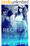RECTIFY: Return to Us Contemporary Romance Series Book 2