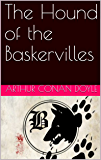 The Hound of the Baskervilles (Sherlock Holmes Book 3) (English Edition)