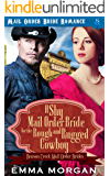 A Shy Mail Order Bride for the Rough and Rugged Cowboy (Benson Creek Mail Order Brides Book 4)
