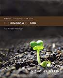 The Kingdom Of God: A Biblical Theology