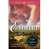 Emma: The Wild And Wanton Edition (Crimson Romance)