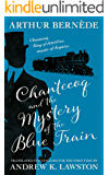Chantecoq and the Mystery of the Blue Train (The Further Exploits of Chantecoq Book 1)