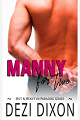 Manny for Two (Hot & Heavy In Paradise Book 3) Kindle Edition