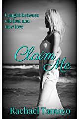 Claim Me (Friend-Zone Series Book 3) Kindle Edition