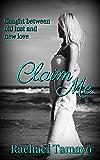 Claim Me (Friend-Zone Series Book 3)