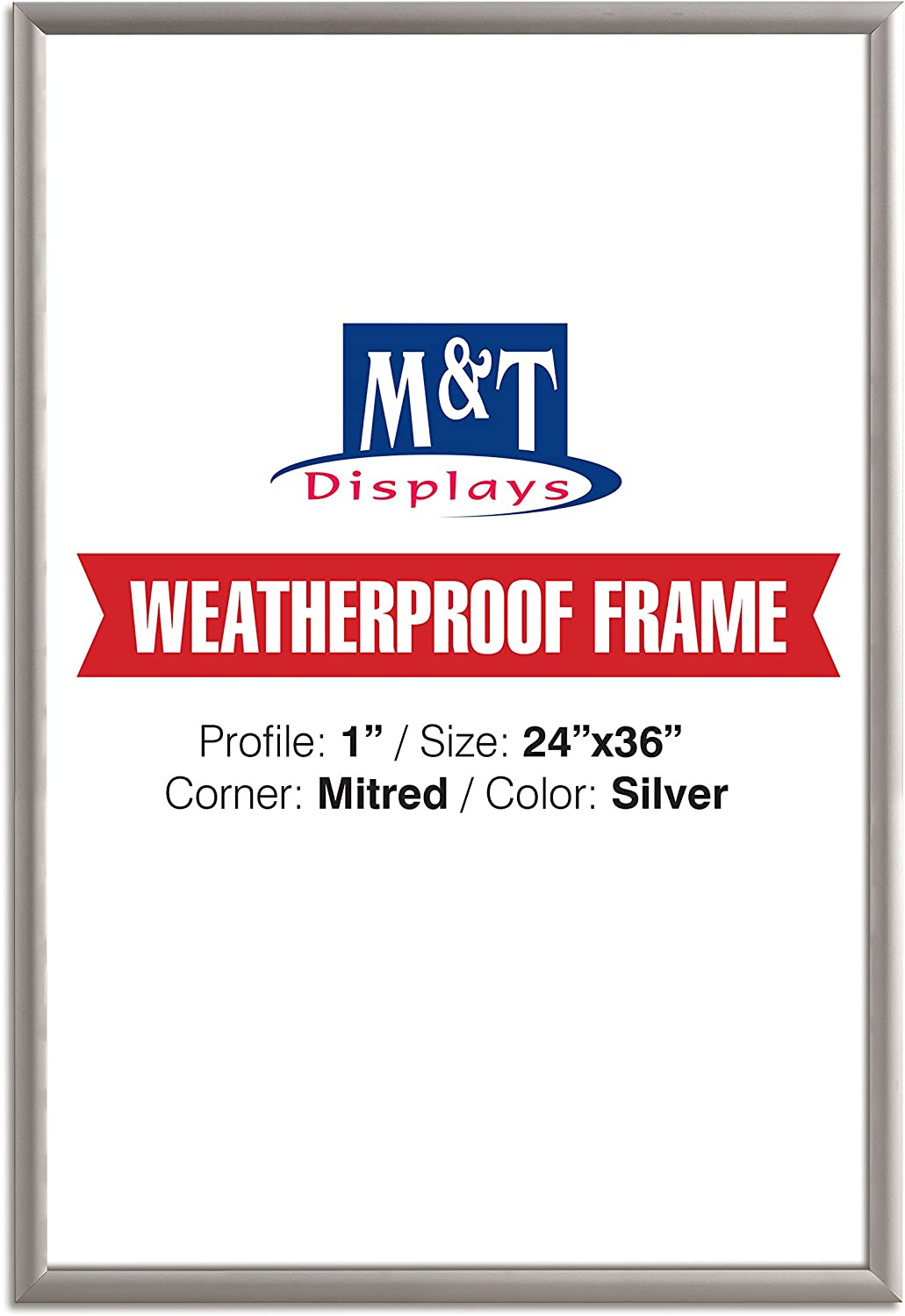 """Weatherproof Snap Frame, 24X36 Poster Size, 1"""" Silver, Mitred Corner, Front Loading Wall Mounted Frame"""