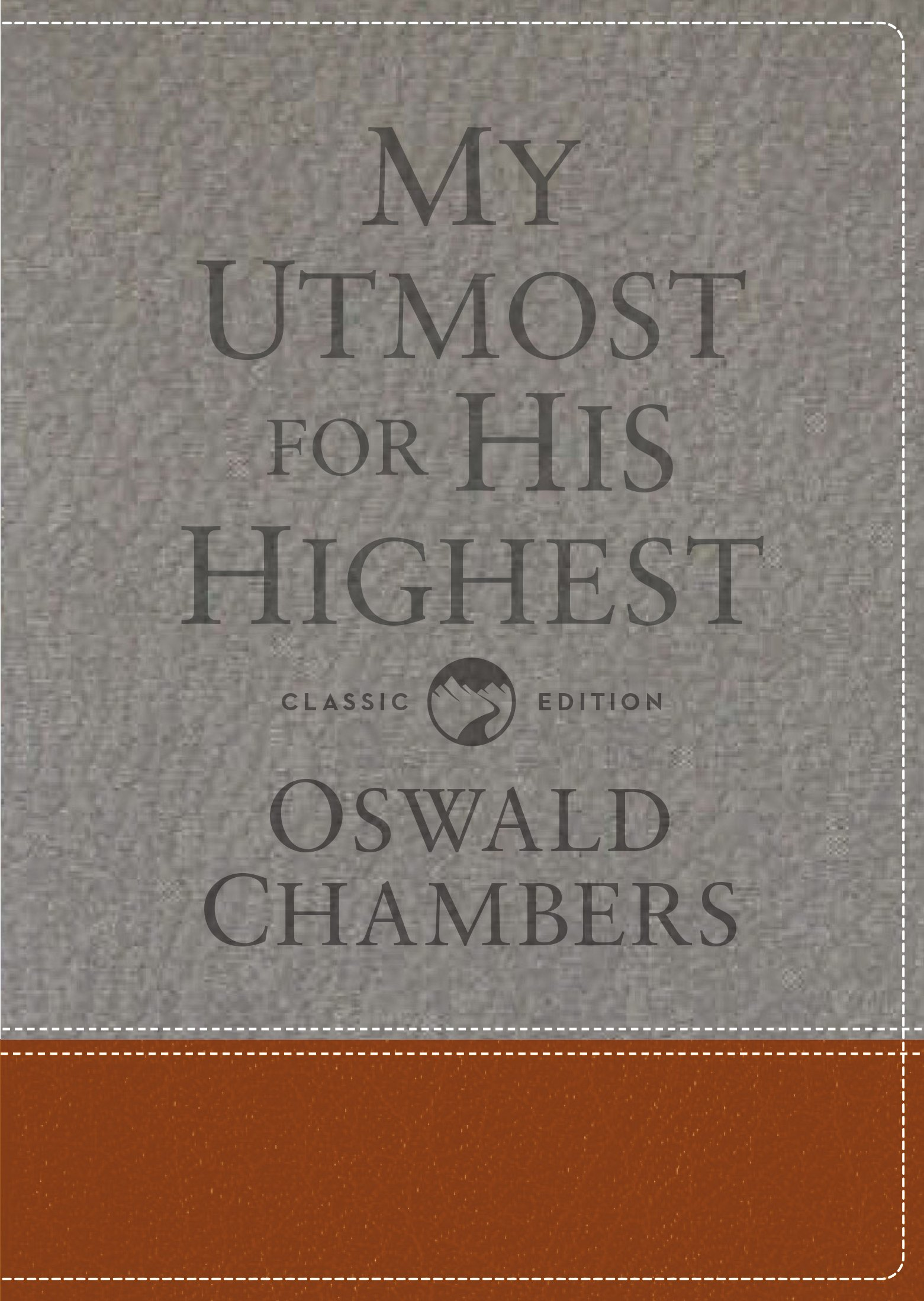 My Utmost For His Highest  Classic Language Gift Edition