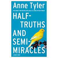 Half-truths and Semi-miracles: A Short Story (English Edition)