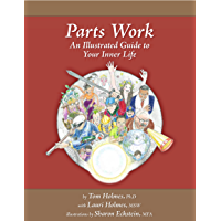 Parts Work: An Illustrated Guide to Your Inner Life (English Edition)