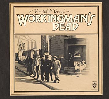 Image result for workingman's dead