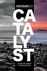 Catalyst: Gestión del cambio y transformación (Spanish Edition) Kindle Edition
