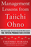 Management Lessons from Taiichi Ohno: What Every Leader Can Learn from the Man who Invented the Toyota Production System (Business Books)