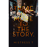 There Is More To The Story (English Edition)