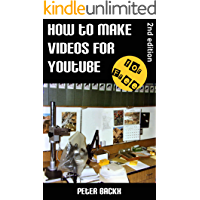 How to Make Videos for YouTube (for Free!) - 2nd edition book cover